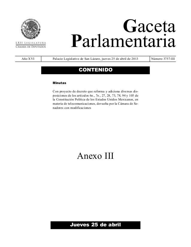 GacetaParlamentariaAño XVI Palacio Legislativo de San Lázaro, jueves 25 de abril de 2013 Número 3757-IIIJueves 25 de abril...