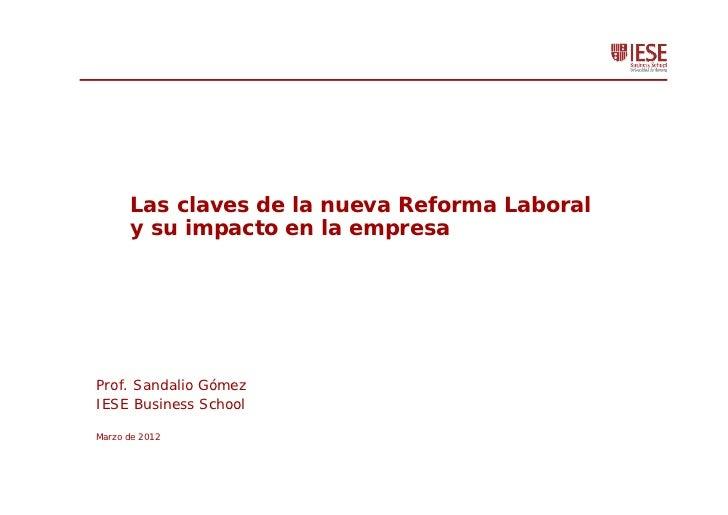 Las claves de la nueva Reforma Laboral      y su impacto en la empresa                 Prof.:   Documento Origen:Prof. San...