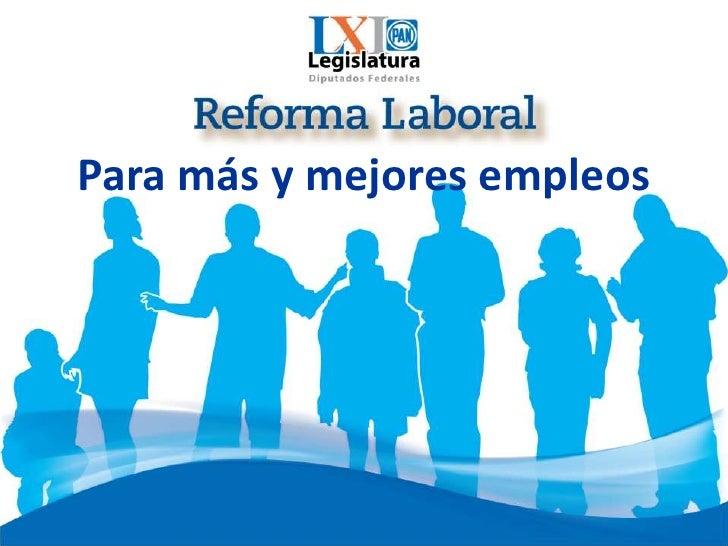 Para más y mejores empleos<br />