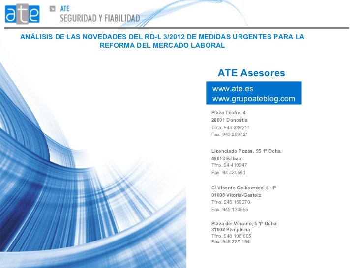 ANÁLISIS DE LAS NOVEDADES DEL RD-L 3/2012 DE MEDIDAS URGENTES PARA LA                   REFORMA DEL MERCADO LABORAL       ...