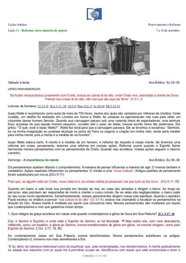 Lições Adultos Reavivamento e Reforma Lição 11 - Reforma: nova maneira de pensar 7 a 14 de setembro Sábado à tarde Ano Bíb...