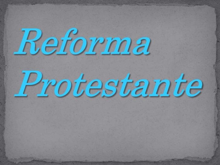 Reforma Protestante<br />