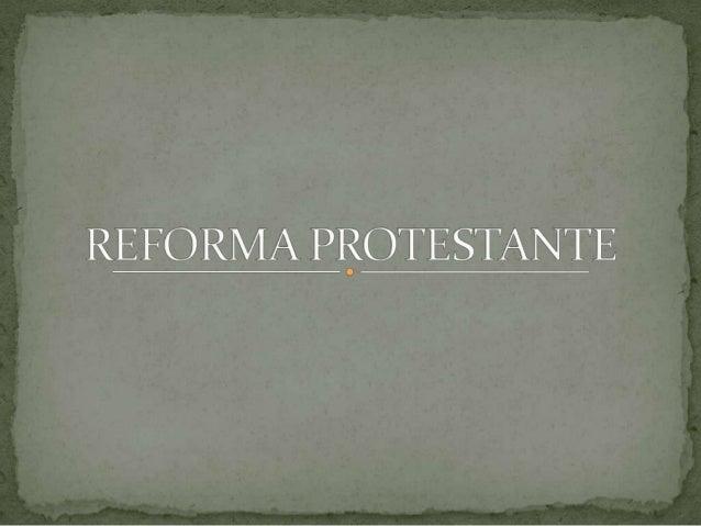  O Protestantismo é um dos principais ramos (juntamente com a Igreja  Católica e a Igreja Ortodoxa) do cristianismo. Este...