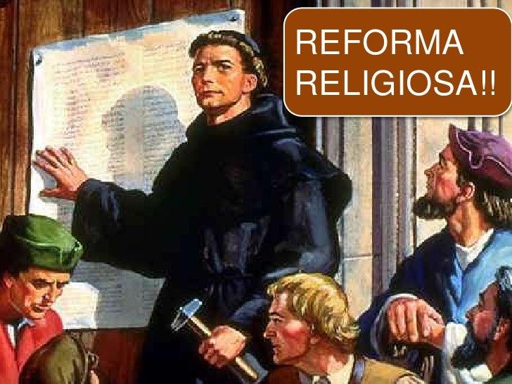 REFORMA  RELIGIOSA!!<br />