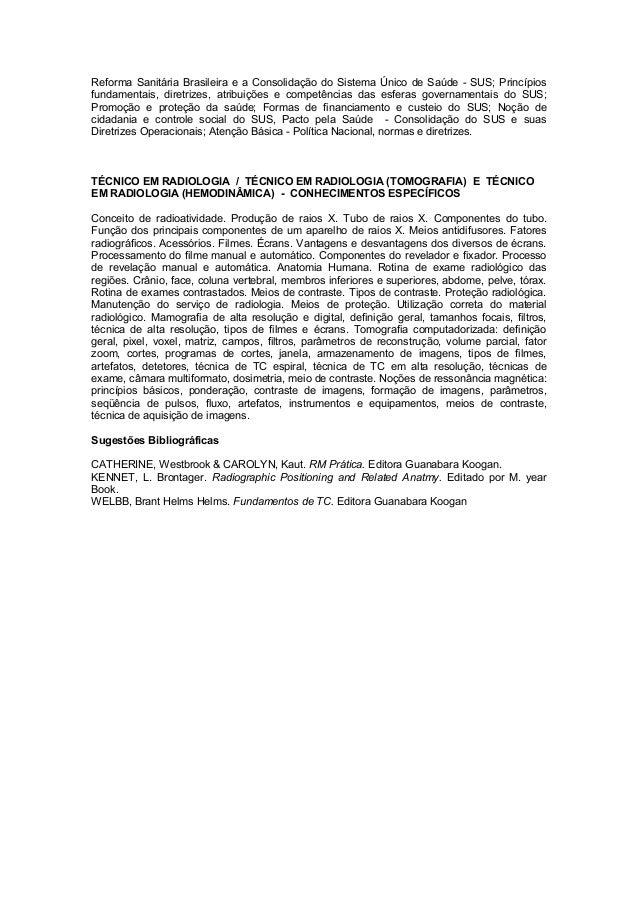 Reforma Sanitária Brasileira e a Consolidação do Sistema Único de Saúde - SUS; Princípiosfundamentais, diretrizes, atribui...