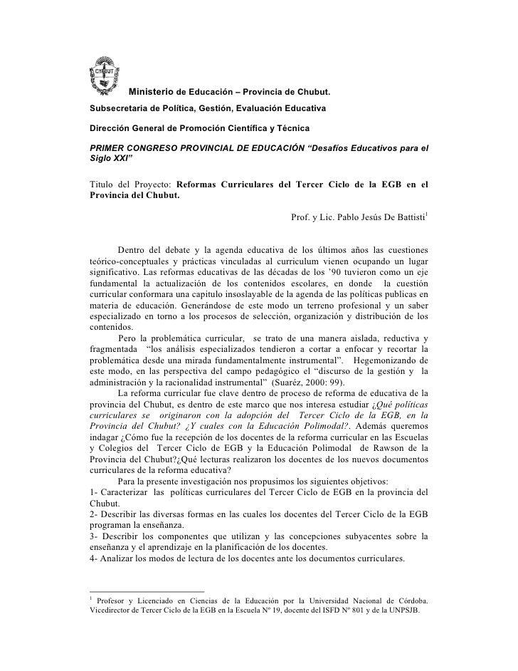 Ministerio de Educación – Provincia de Chubut. Subsecretaria de Política, Gestión, Evaluación Educativa  Dirección General...