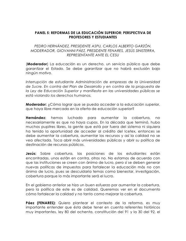 PANEL 5: REFORMAS DE LA EDUCACIÓN SUPERIOR: PERSPECTIVA DE                      PROFESORES Y ESTUDIANTES   PEDRO HERNÁNDEZ...