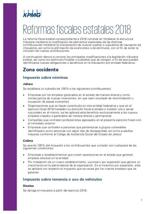 1 Reformasfiscalesestatales2018La reforma fiscal estatal correspondiente a 2018 consiste en fortalecer la estructura tribu...