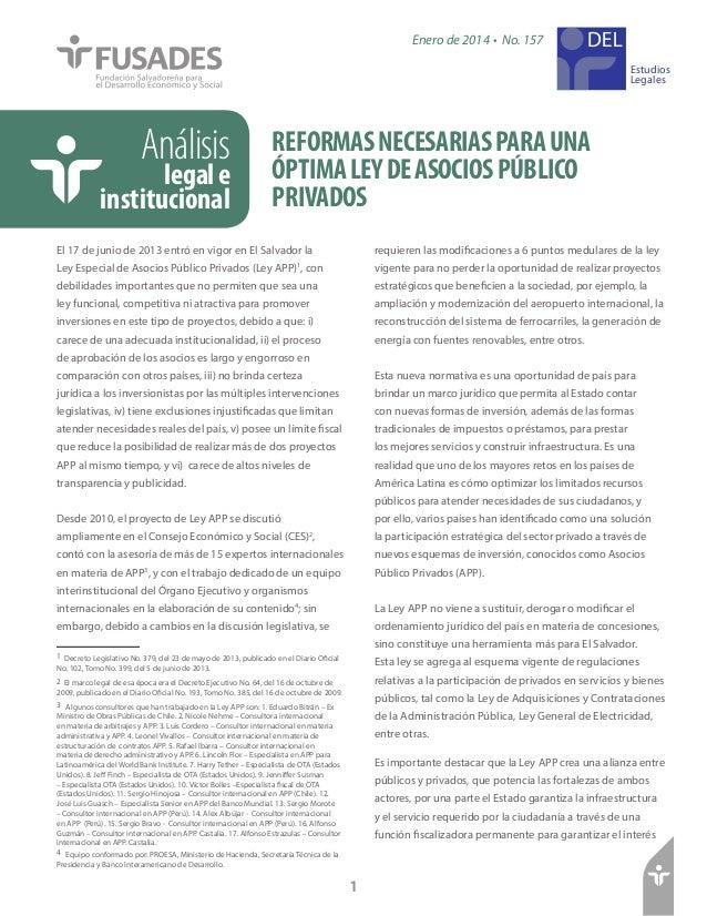 REFORMASNECESARIASPARAUNA ÓPTIMALEYDEASOCIOSPÚBLICO PRIVADOS Análisis legale institucional Estudios Legales Enero de 2014 ...