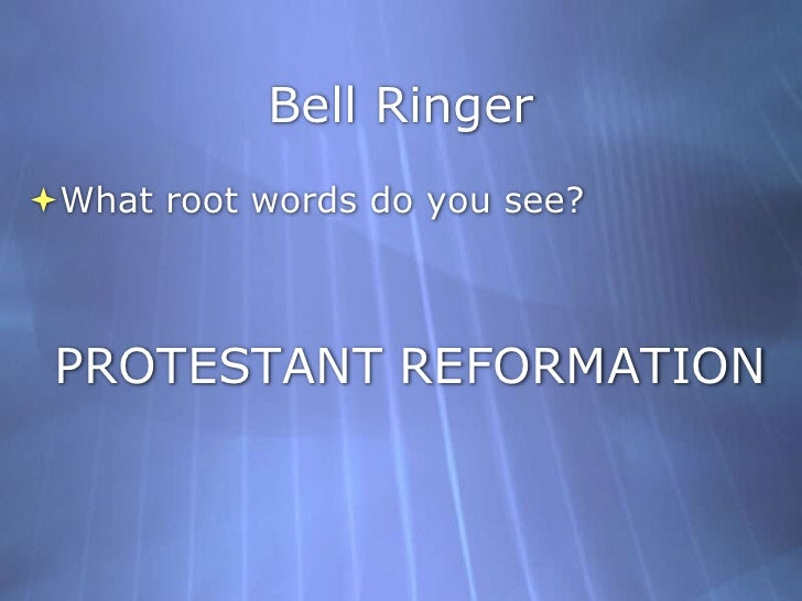 humanism and the renaissance protestant reformation essay Essay on the the renaissance and reformation period the renaissance was a the humanistic impulse was strongly tied to the reformation, the protestant struggle.