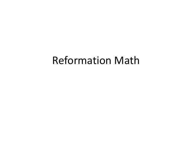 Reformation Math