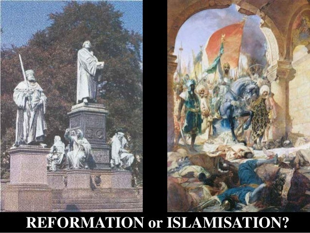 REFORMATION or ISLAMISATION?