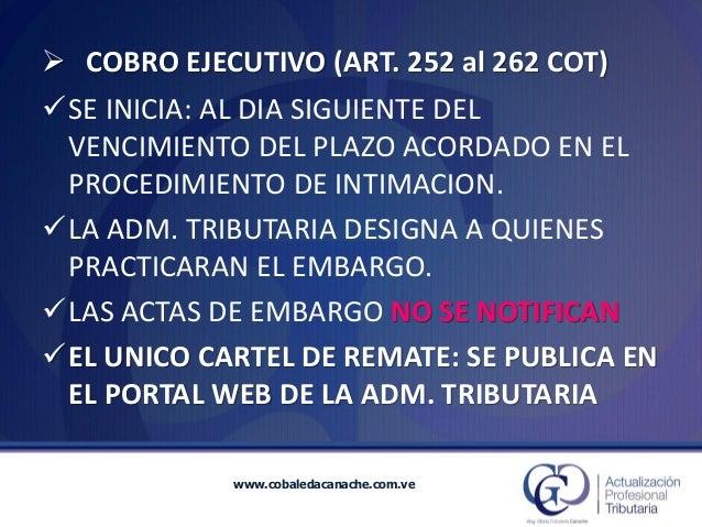 www.cobaledacanache.com.ve  SE INICIA: AL DIA SIGUIENTE DEL VENCIMIENTO DEL PLAZO ACORDADO EN EL PROCEDIMIENTO DE INTIMAC...