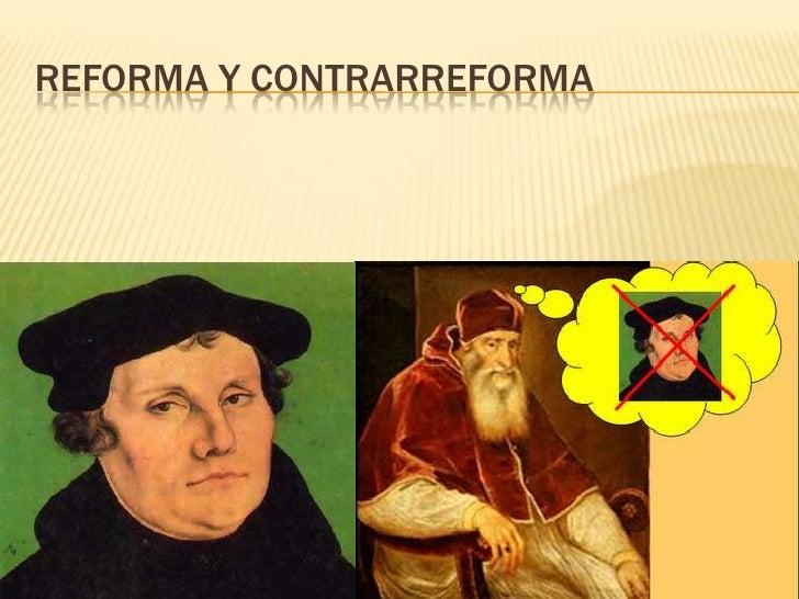 Reforma y contrarreforma - Fotos de reformas ...