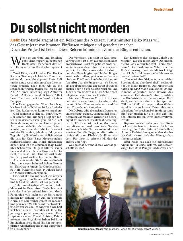 Deutschland  Wenn es um Mord und Totschlag  geht, dann regiert im deutschen  Rechtsstaat manchmal der Zu-fall.  Dann kann ...