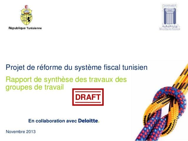© 2013 MS Louzir membre de Deloitte Touche Tohmatsu Novembre 2013 En collaboration avec Rapport de synthèse des travaux de...