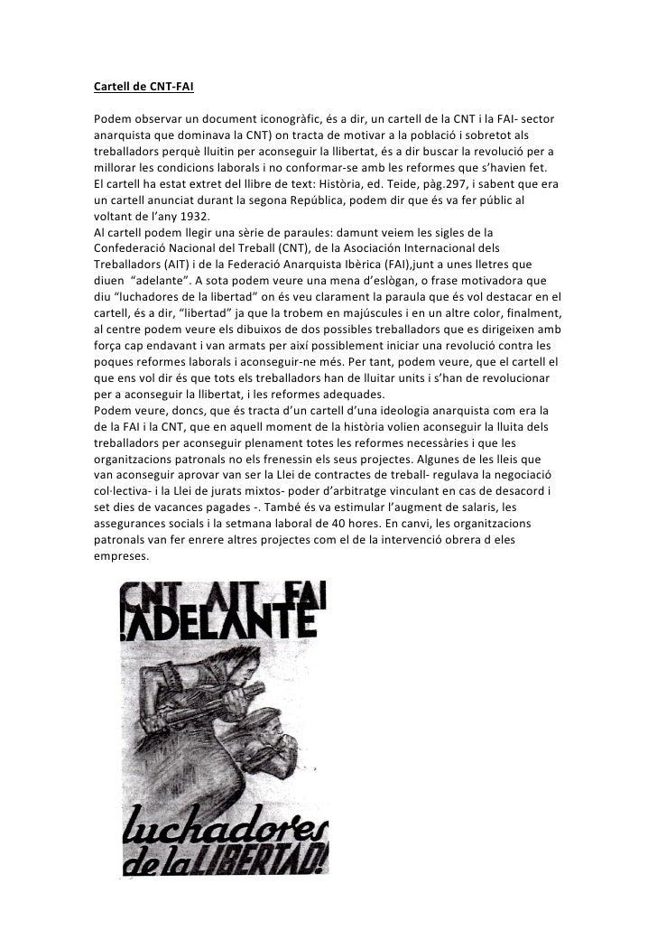 Cartell de CNT-FAI  Podem observar un document iconogràfic, és a dir, un cartell de la CNT i la FAI- sector anarquista que...