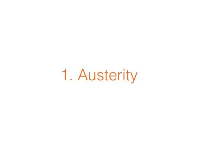 1. Austerity
