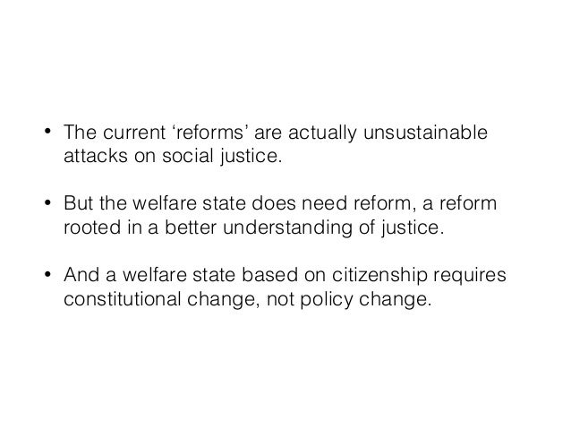 Reforming the welfare state for real
