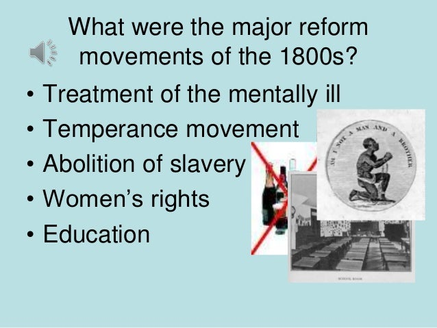 reform movements in the united states 19th century religion & reform  • to what extent the united states became a more democratic and inclusive society because of the social reform movements of the .