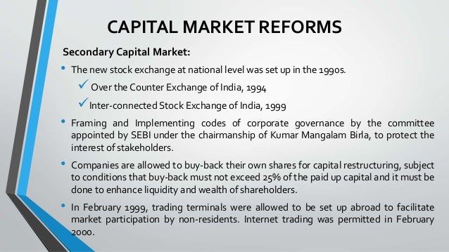 recommendations on indian capital market reforms Reforms developments in indian capital market, article posted by gaurav akrani on kalyan city life blog.