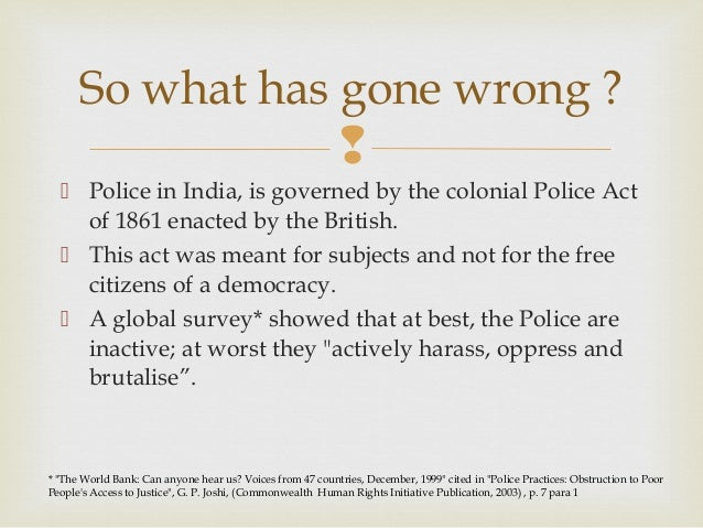an analysis of indian police system Criminal justice system in pakistan is composed of police, prosecution and judiciary read about pakistan's system and its flaws.