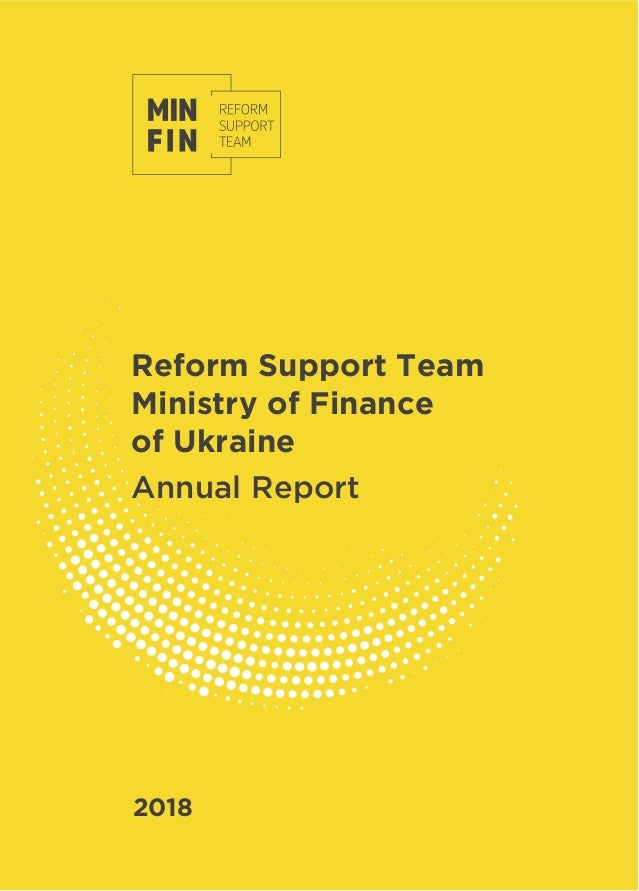 Reform Support Team Ministry of Finance of Ukraine Annual Report 2018