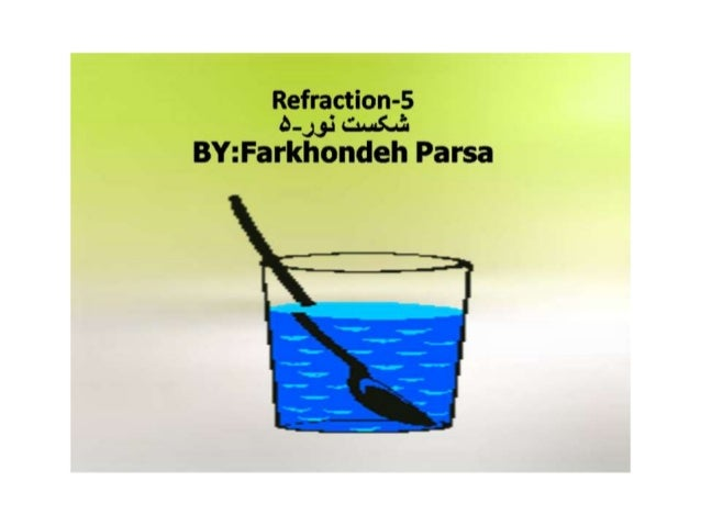 """Refraction-5 5."""":  can BY: Farkhondeh Parsa"""