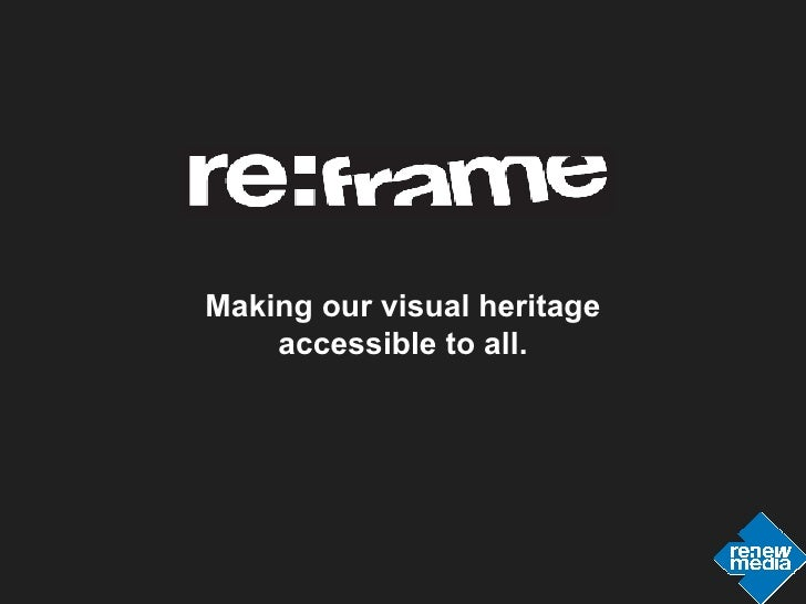 Making our visual heritage accessible to all.