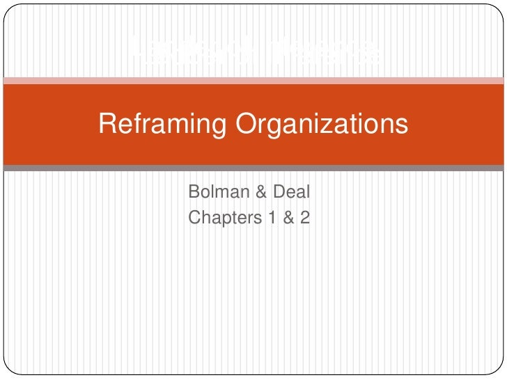 bolman deal reframing organizations pdf