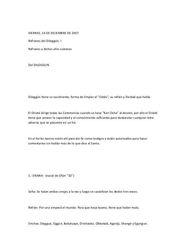 VIERNES, 14 DE DICIEMBRE DE 2007 Refranes del Dilogg�n. I Refranes y dichos afro-cubanos Del DILOGGUN Dilogg�n tiene su na...