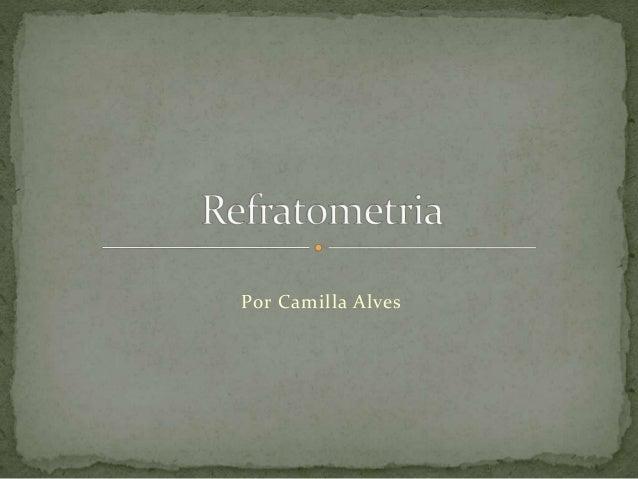 Por Camilla Alves