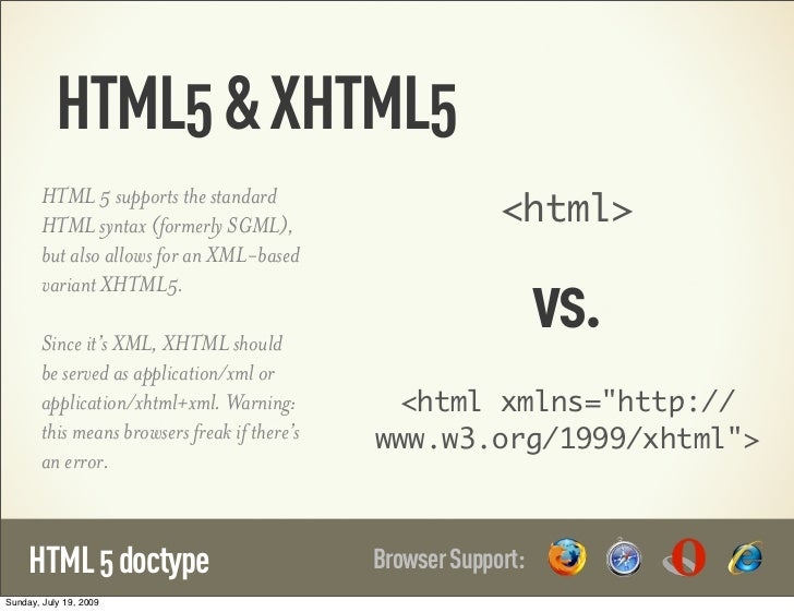 HTML5 & XHTML5                                                            <html>        HTML 5 supports the standard      ...