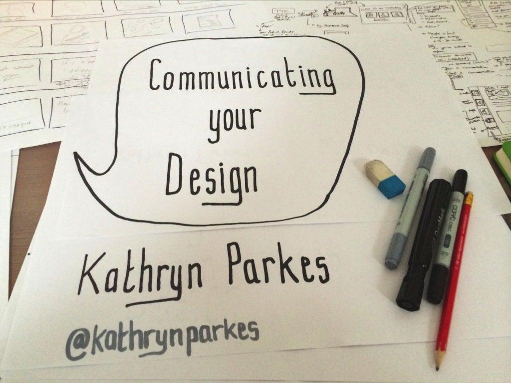 Communicating UX Design through Storytelling - Refresh Dublin