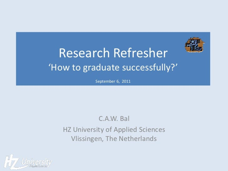 Research Refresher    to graduate successfully                                   September 6,  2011             ...