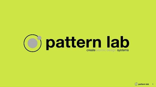 pattern lab 1 pattern labcreate atomic design systems