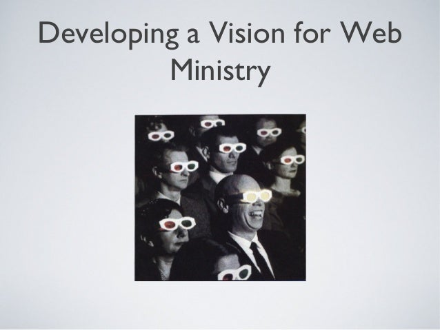 Developing a Vision for Web Ministry