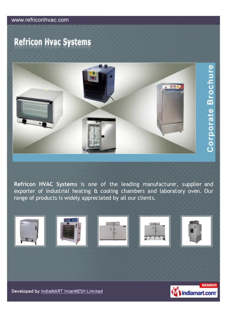 Refricon HVAC Systems is one of the leading manufacturer, supplier andexporter of industrial heating & cooling chambers an...