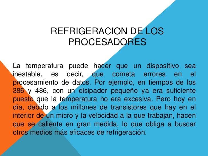 REFRIGERACION DE LOS PROCESADORES<br />