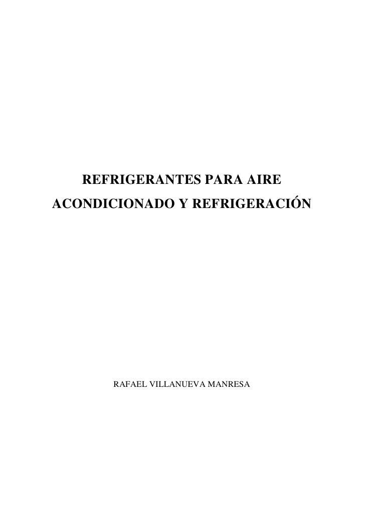 REFRIGERANTES PARA AIRE ACONDICIONADO Y REFRIGERACIÓN           RAFAEL VILLANUEVA MANRESA
