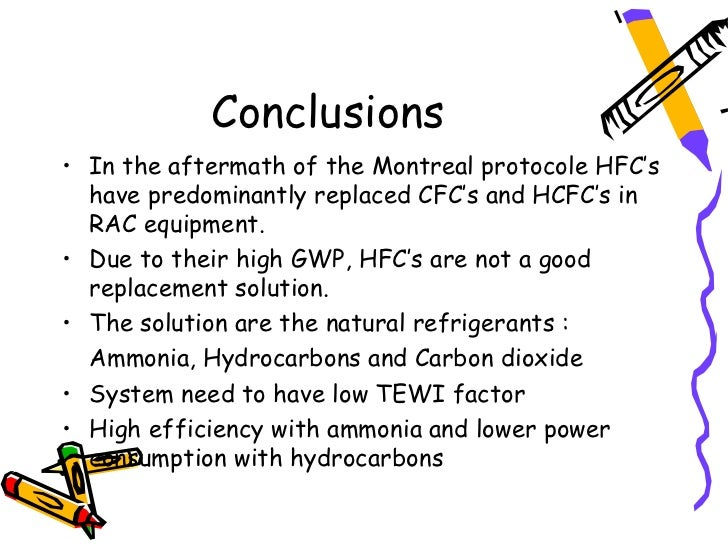 replacements to cfcs essay The 1987 montreal protocol on substances that deplete the ozone layer, together with subsequent agreements, is often hailed as a model environmental treaty although replacing chlorofluorocarbons (cfcs) clearly is much easier than weaning the world off fossil fuels, the ethical dimension of the ozone.