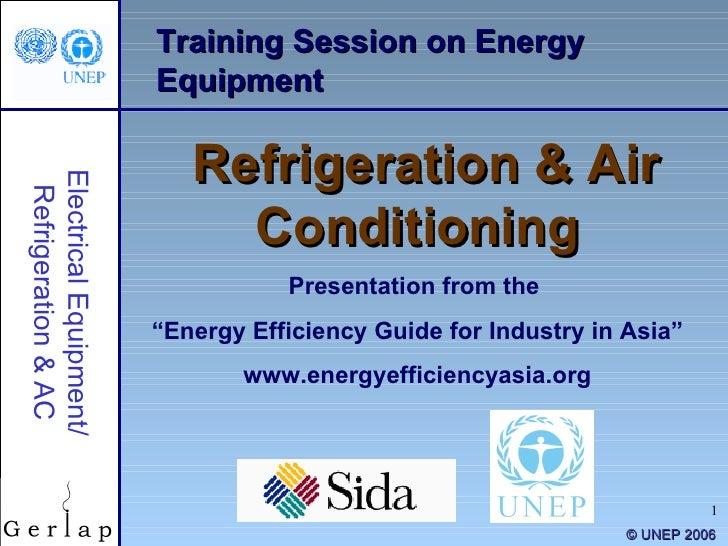 """Training Session on Energy Equipment Refrigeration & Air Conditioning Presentation from the  """" Energy Efficiency Guide for..."""