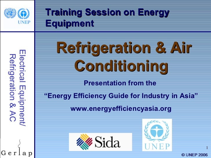 "Training Session on Energy Equipment Refrigeration & Air Conditioning Presentation from the  "" Energy Efficiency Guide for..."