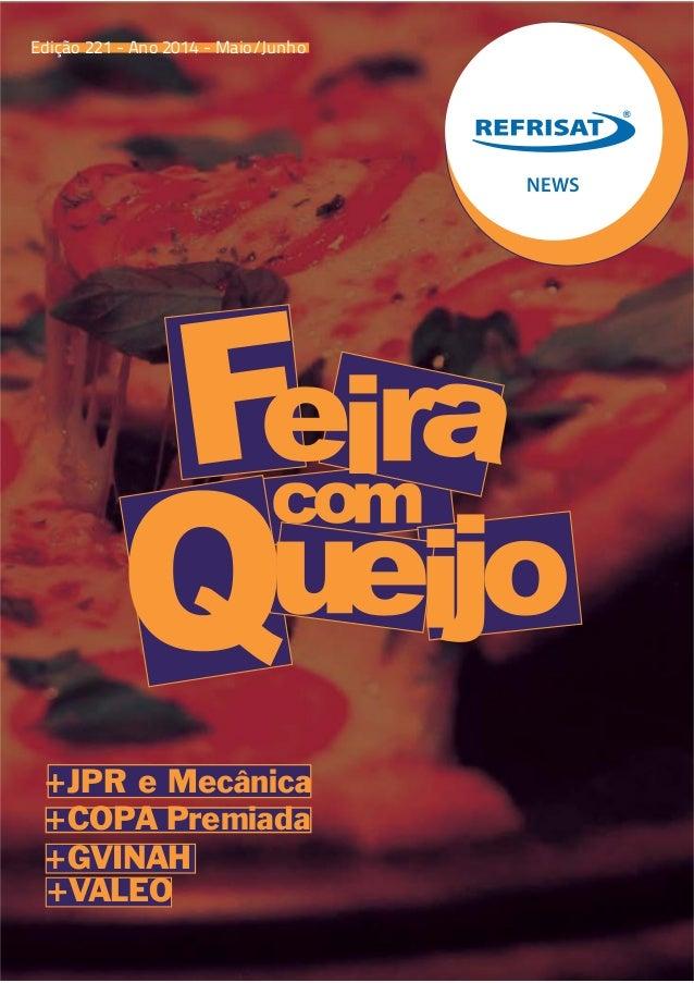 NEWS Edição 221 - Ano 2014 - Maio/Junho +JPR e Mecânica +COPA Premiada +GVINAH +VALEO