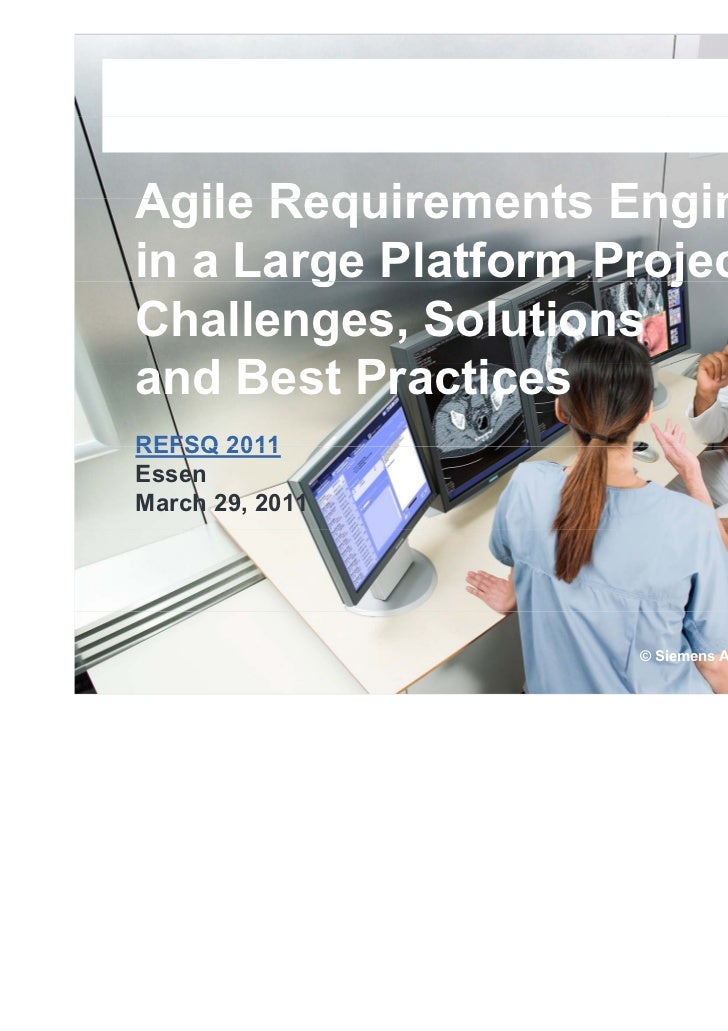 Agile Requirements Engineeringin a Large Platform Project:        g              jChallenges, Solutionsand Best Practices ...