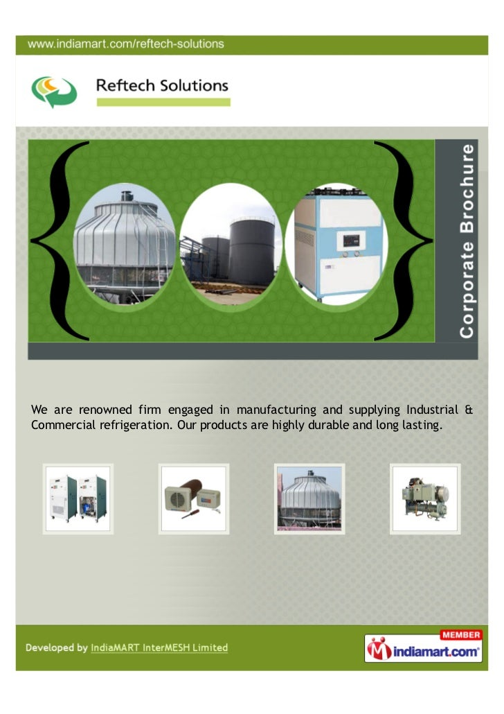 We are renowned firm engaged in manufacturing and supplying Industrial &Commercial refrigeration. Our products are highly ...