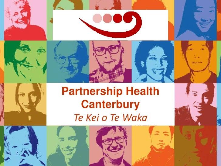 Partnership Health Canterbury<br />Te Kei o Te Waka<br />