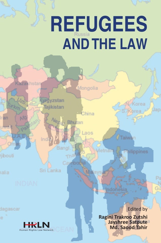REFUGEES AND THE LAW  ISBN 81-89479-80-6  REFUGEES  AND THE LAW  9 788189 479800  576, Masjid Road, Jangpura, New Delhi–11...