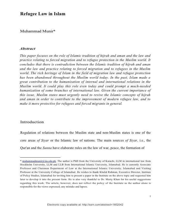 Refugee Law in IslamMuhammad Munir*AbstractThis paper focuses on the role of Islamic tradition of hijrah and aman and the ...
