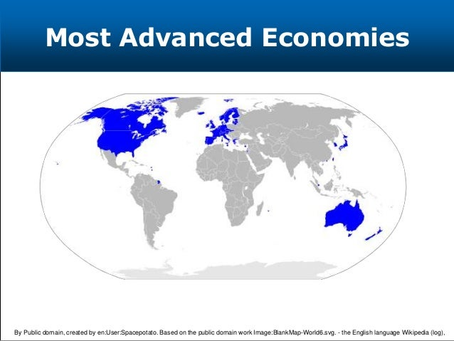 Most Advanced Economies By Public domain, created by en:User:Spacepotato. Based on the public domain work Image:BlankMap-W...